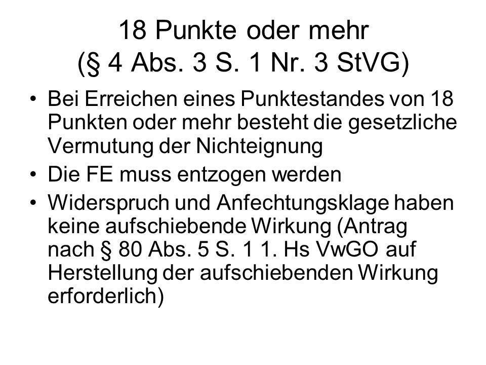 18 Punkte oder mehr (§ 4 Abs. 3 S. 1 Nr. 3 StVG)