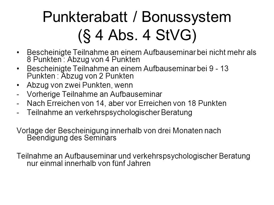 Punkterabatt / Bonussystem (§ 4 Abs. 4 StVG)