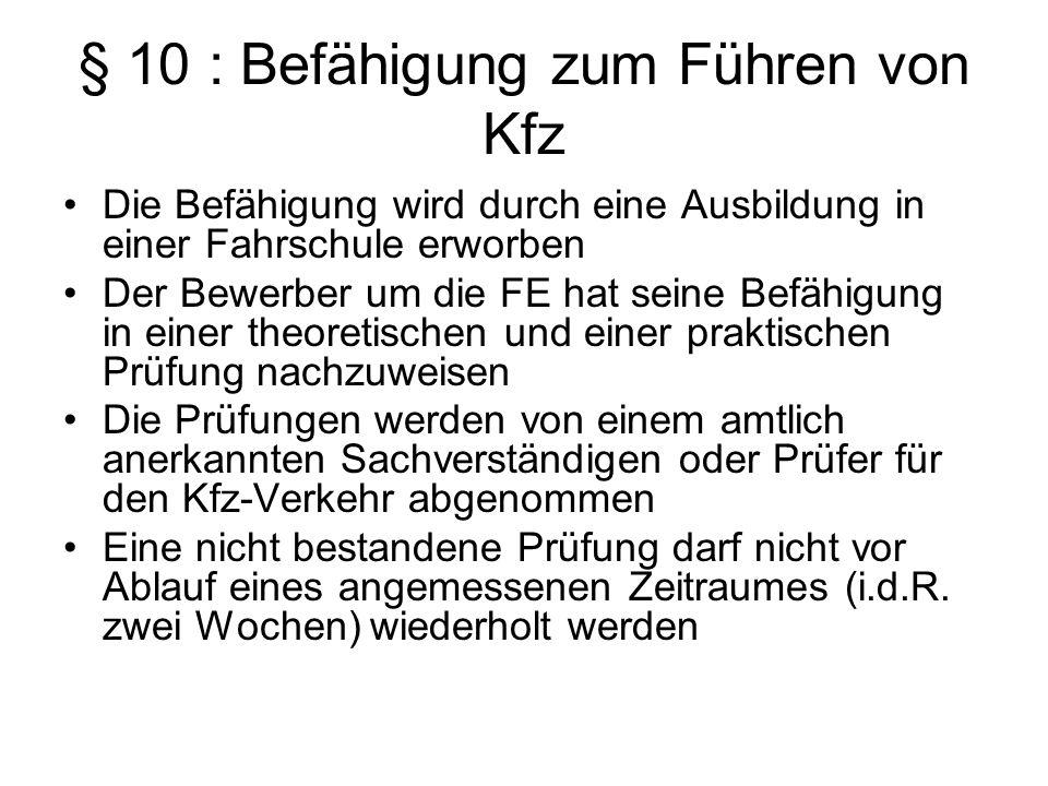 § 10 : Befähigung zum Führen von Kfz