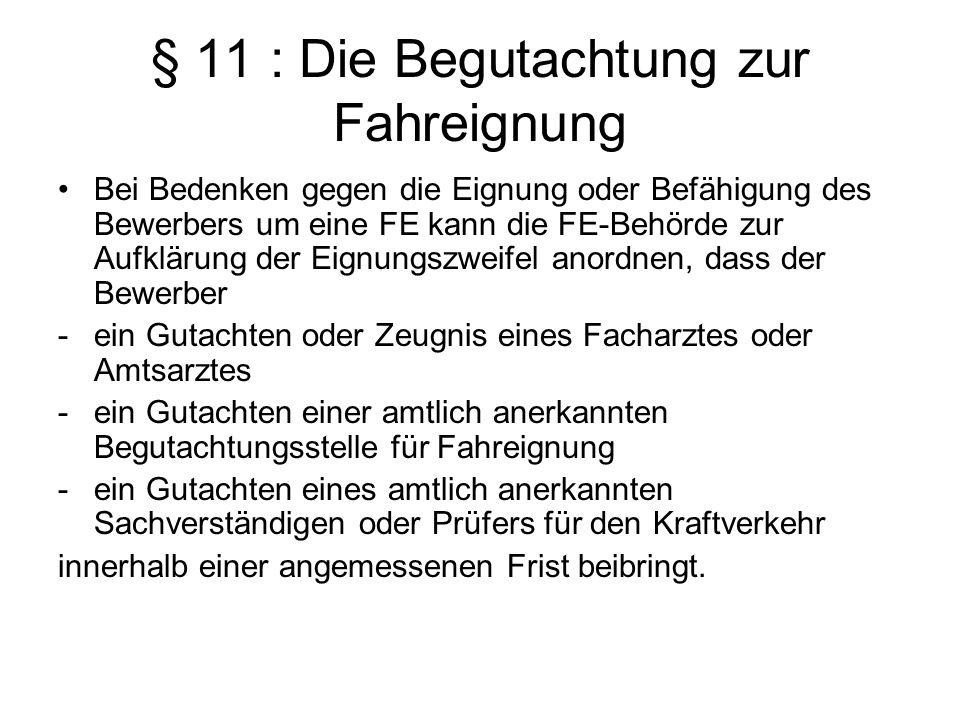 § 11 : Die Begutachtung zur Fahreignung