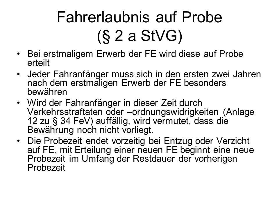 Fahrerlaubnis auf Probe (§ 2 a StVG)
