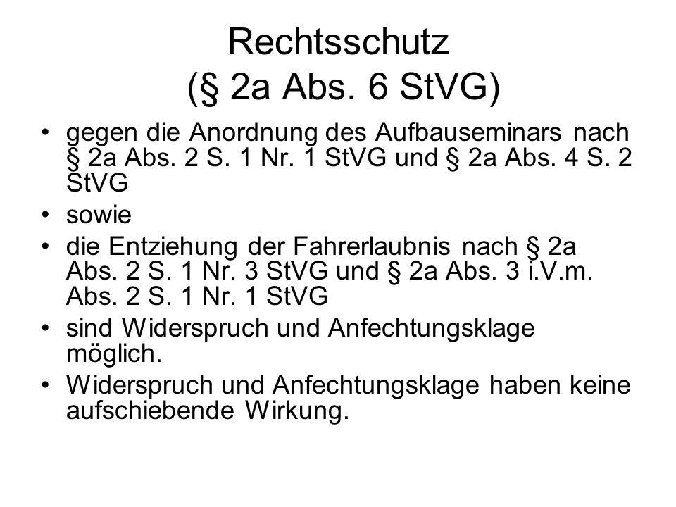 Rechtsschutz (§ 2a Abs. 6 StVG)