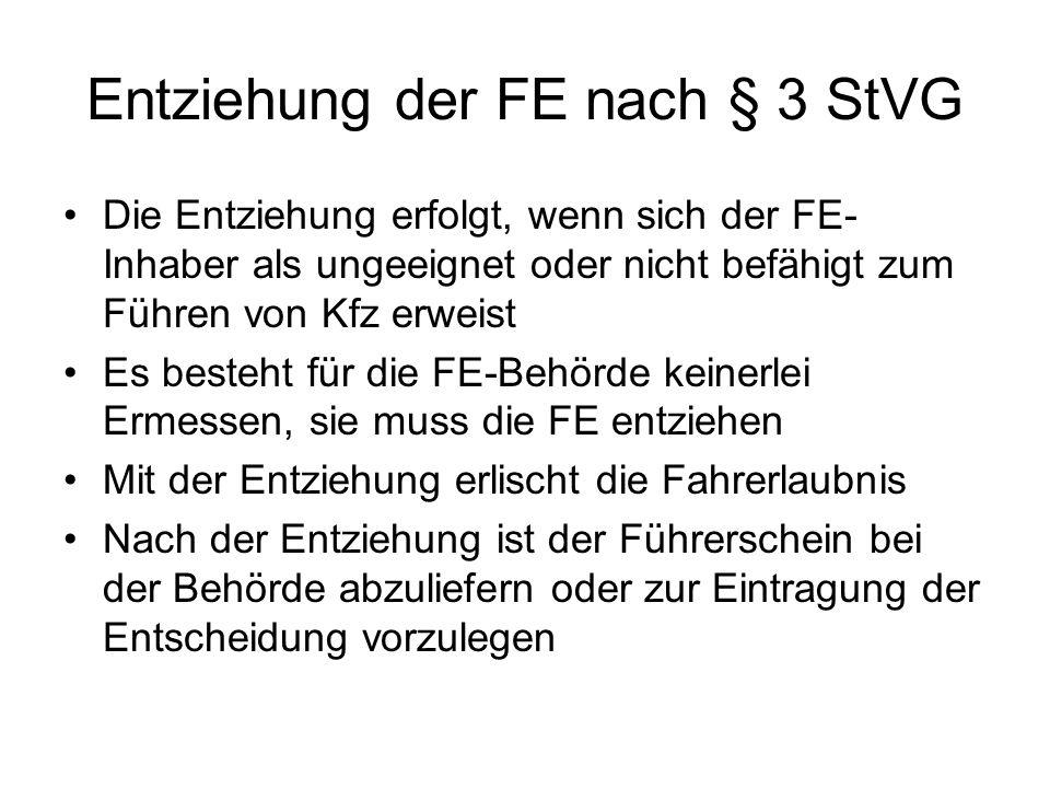 Entziehung der FE nach § 3 StVG