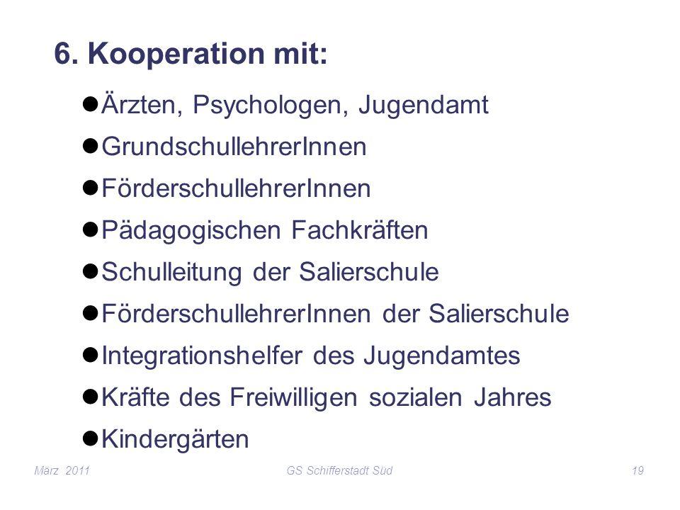6. Kooperation mit: Ärzten, Psychologen, Jugendamt