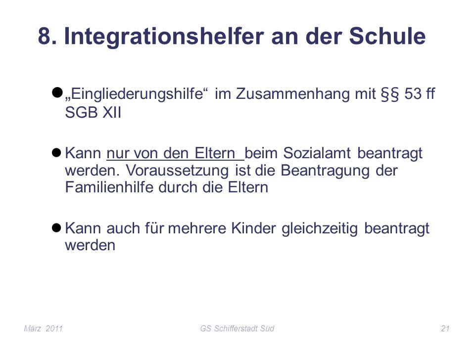 8. Integrationshelfer an der Schule