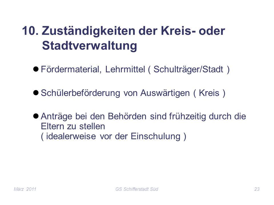 10. Zuständigkeiten der Kreis- oder Stadtverwaltung