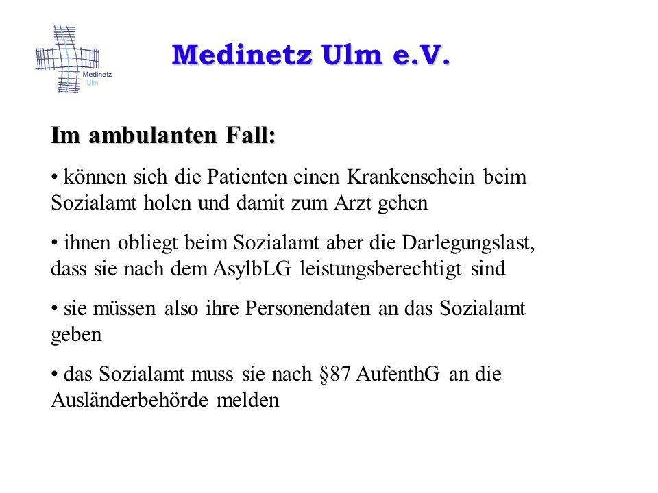 Medinetz Ulm e.V. Im ambulanten Fall: