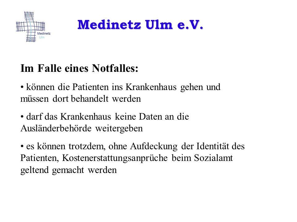 Medinetz Ulm e.V. Im Falle eines Notfalles: