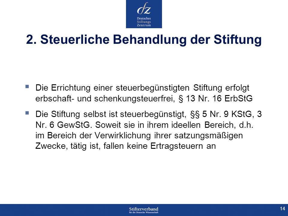 2. Steuerliche Behandlung der Stiftung