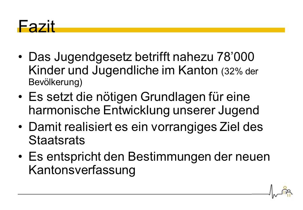 Fazit Das Jugendgesetz betrifft nahezu 78'000 Kinder und Jugendliche im Kanton (32% der Bevölkerung)