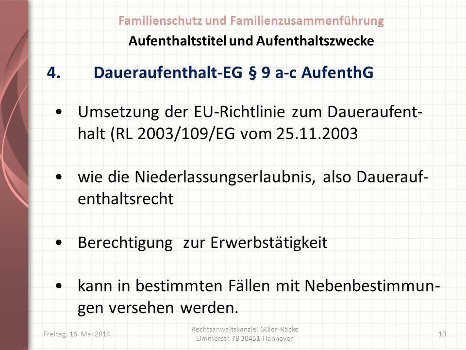 4. Daueraufenthalt-EG § 9 a-c AufenthG