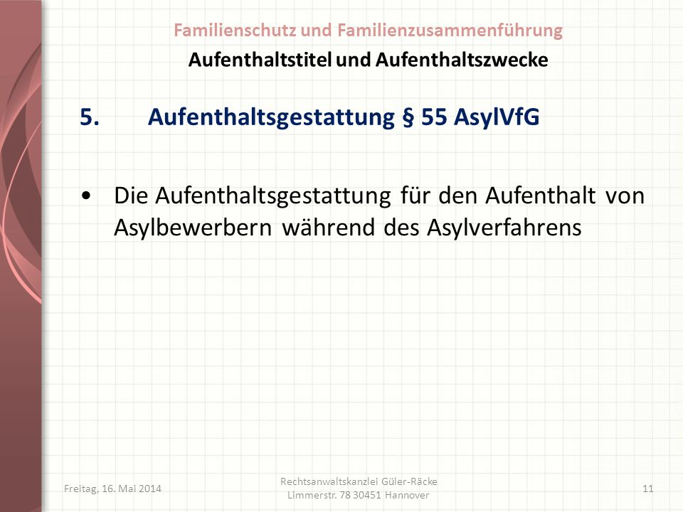 5. Aufenthaltsgestattung § 55 AsylVfG