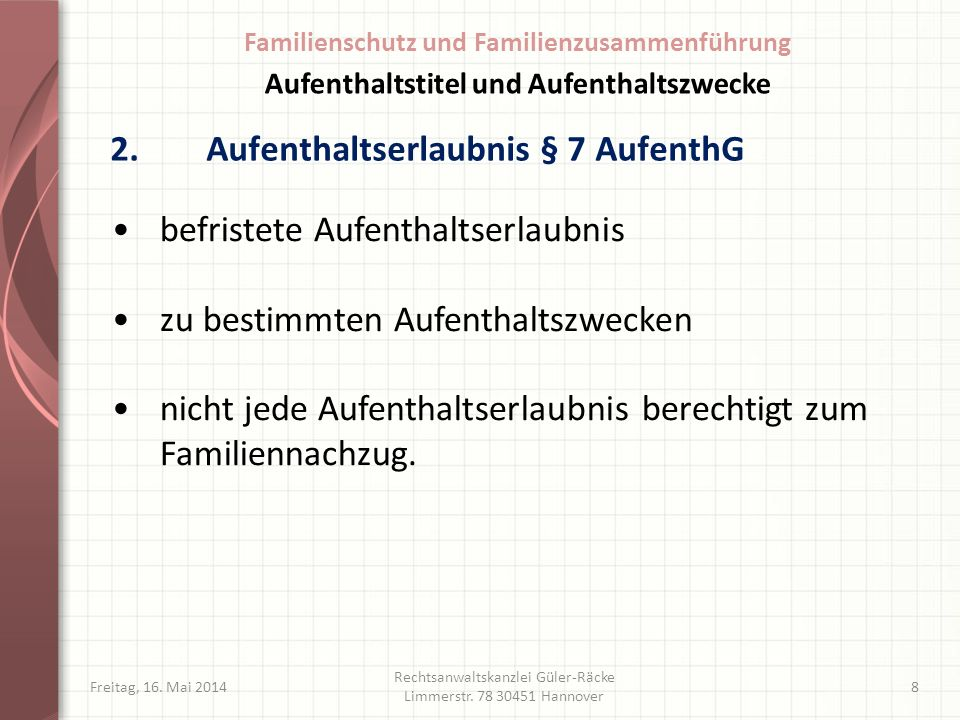 2. Aufenthaltserlaubnis § 7 AufenthG
