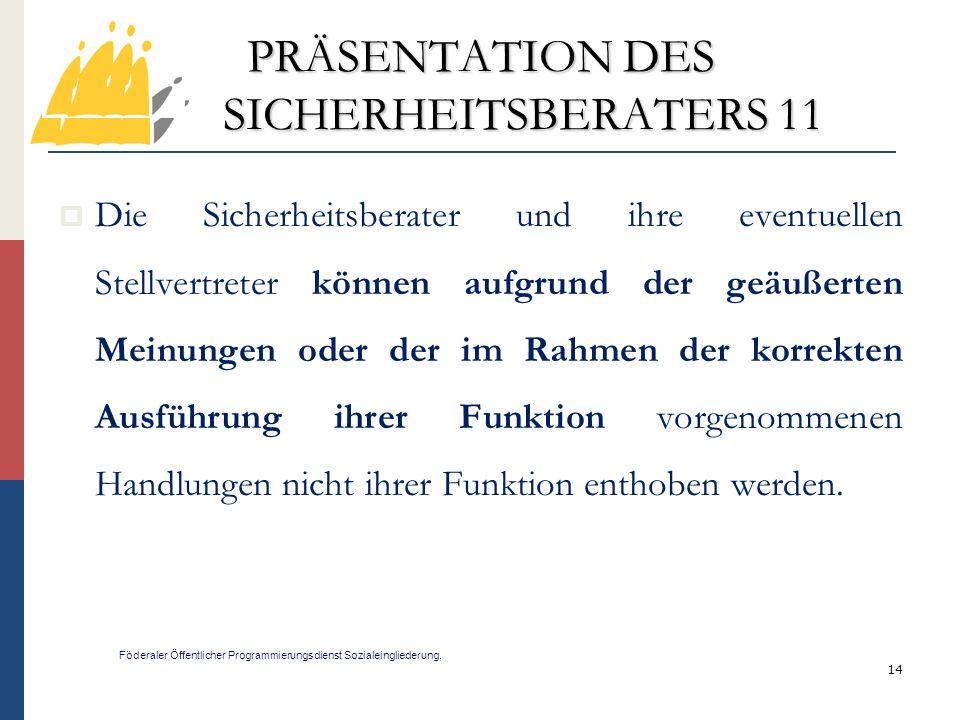 PRÄSENTATION DES SICHERHEITSBERATERS 11