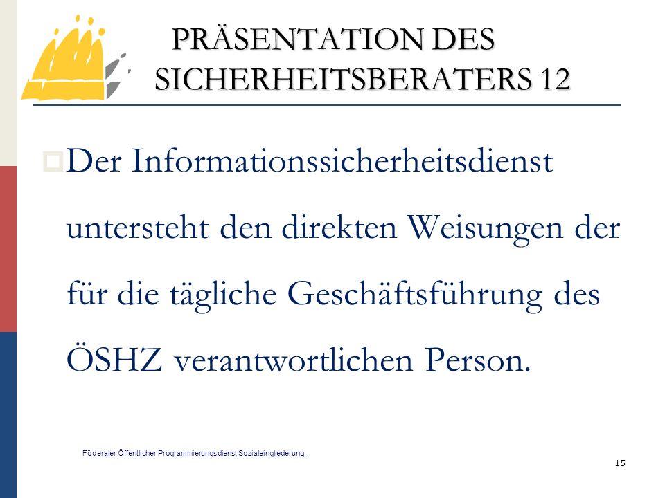 PRÄSENTATION DES SICHERHEITSBERATERS 12