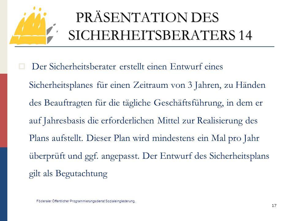PRÄSENTATION DES SICHERHEITSBERATERS 14