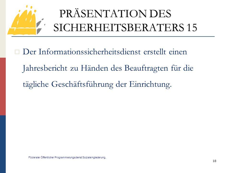 PRÄSENTATION DES SICHERHEITSBERATERS 15