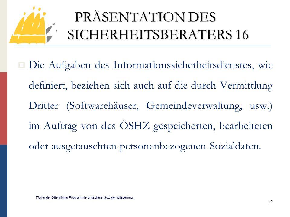PRÄSENTATION DES SICHERHEITSBERATERS 16
