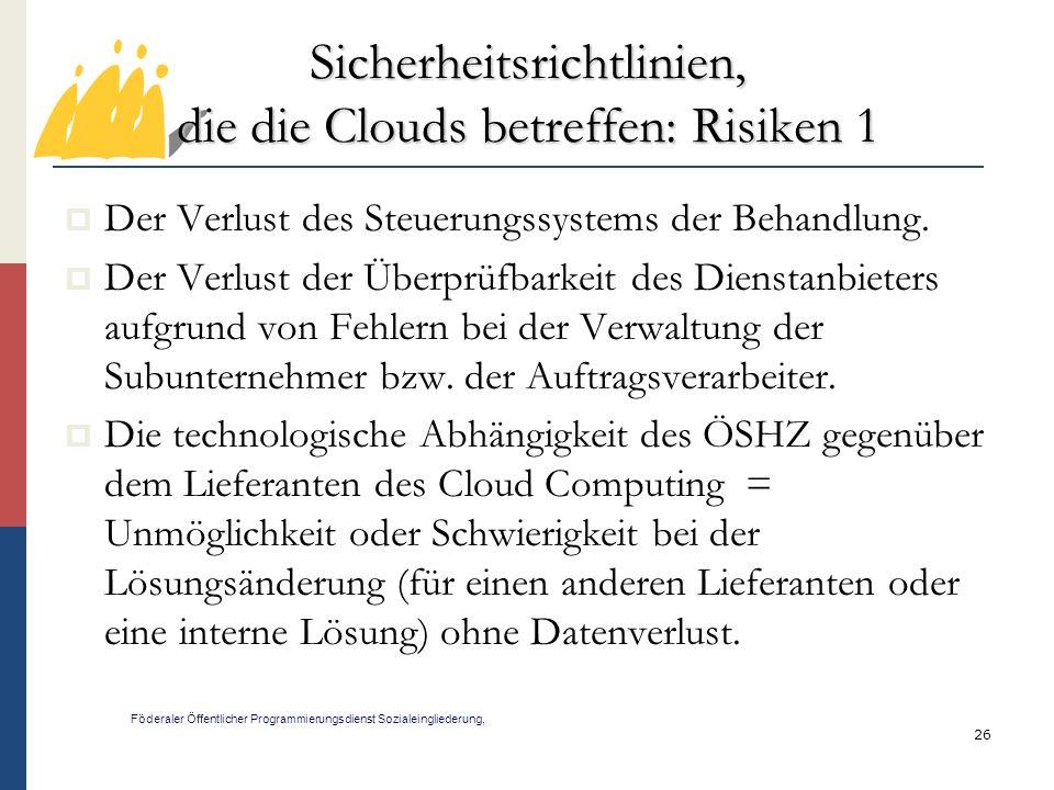 Sicherheitsrichtlinien, die die Clouds betreffen: Risiken 1