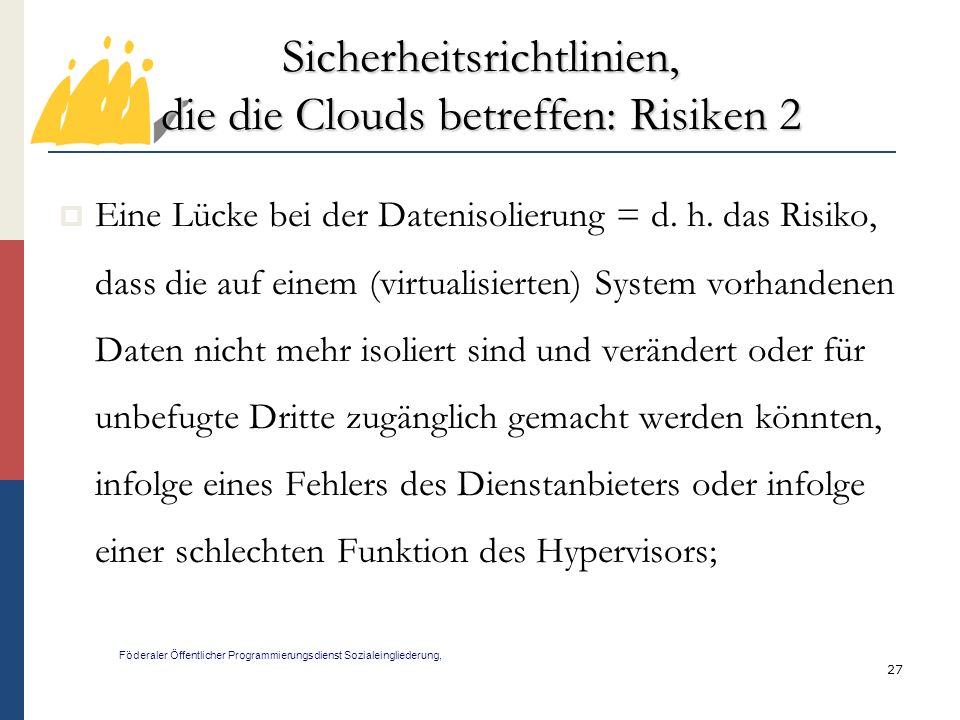 Sicherheitsrichtlinien, die die Clouds betreffen: Risiken 2