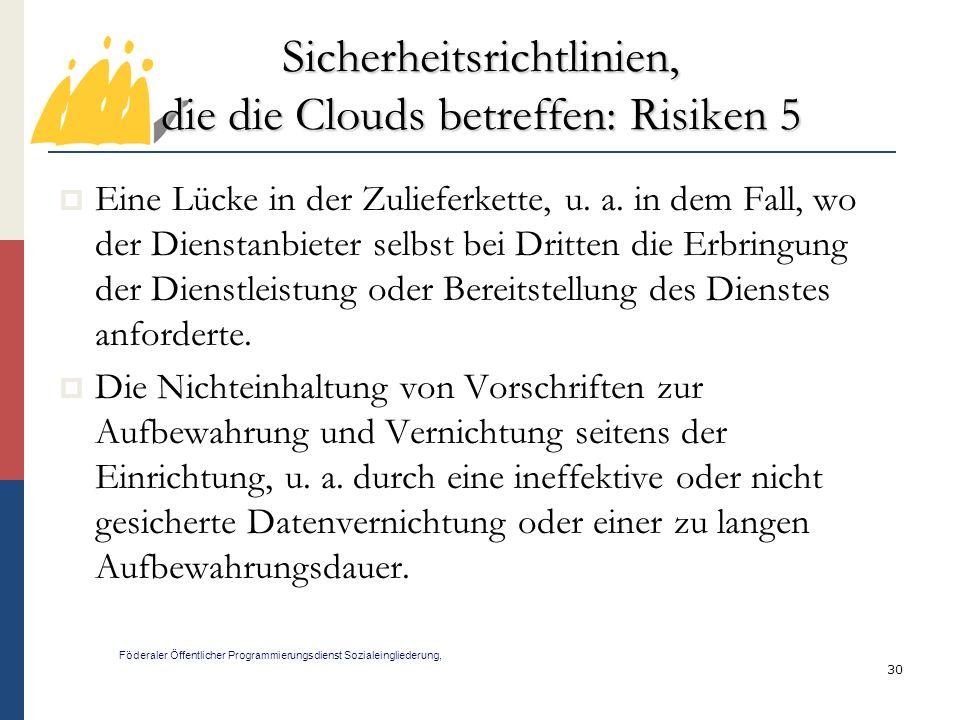 Sicherheitsrichtlinien, die die Clouds betreffen: Risiken 5