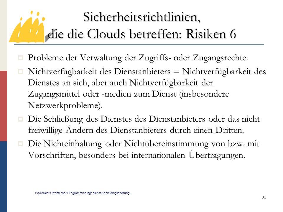 Sicherheitsrichtlinien, die die Clouds betreffen: Risiken 6