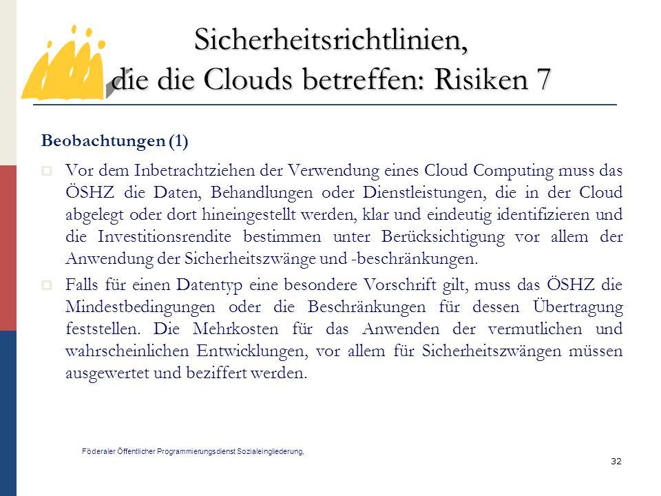 Sicherheitsrichtlinien, die die Clouds betreffen: Risiken 7