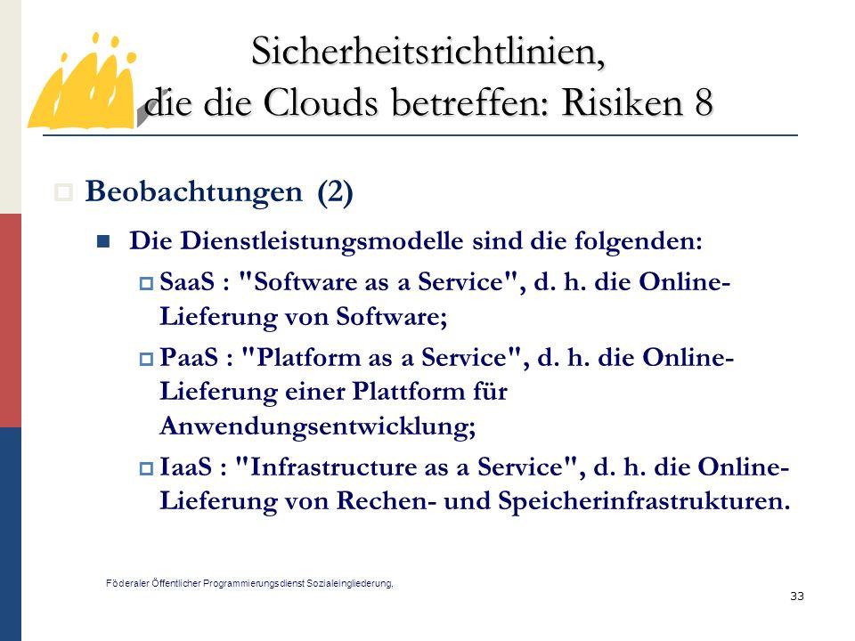 Sicherheitsrichtlinien, die die Clouds betreffen: Risiken 8
