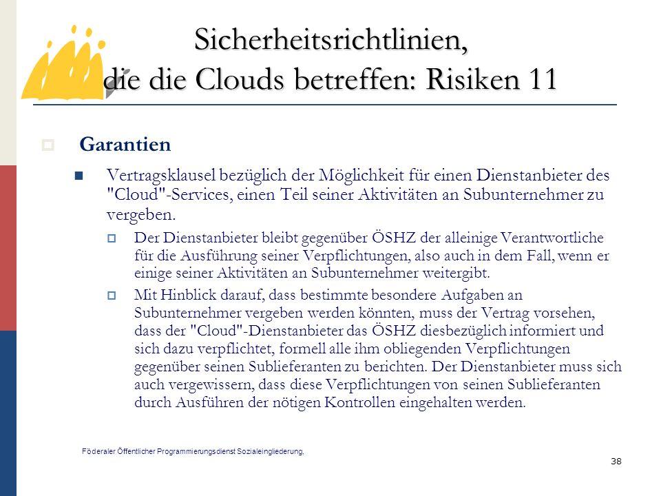 Sicherheitsrichtlinien, die die Clouds betreffen: Risiken 11