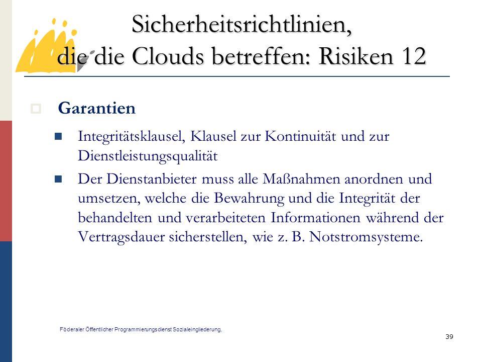 Sicherheitsrichtlinien, die die Clouds betreffen: Risiken 12