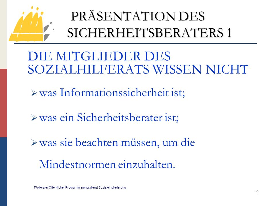 PRÄSENTATION DES SICHERHEITSBERATERS 1