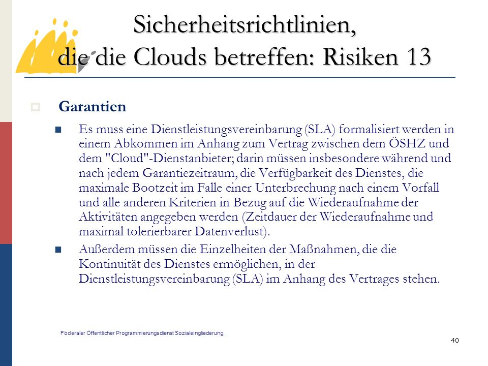 Sicherheitsrichtlinien, die die Clouds betreffen: Risiken 13