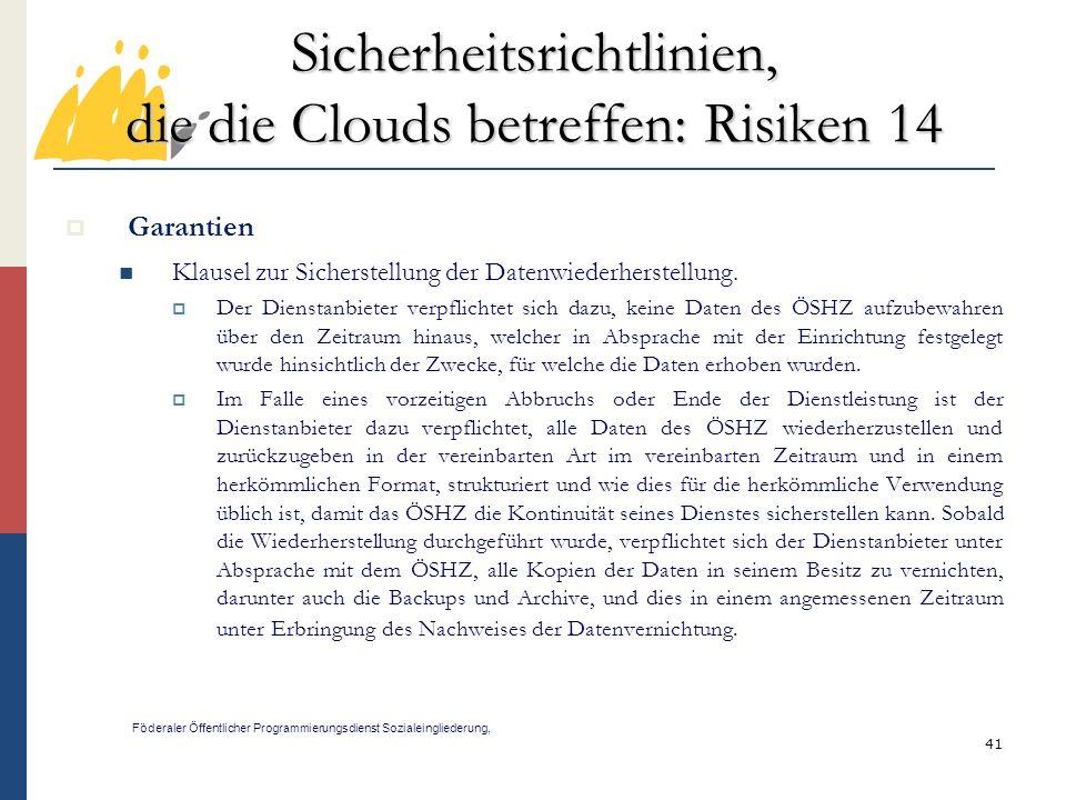 Sicherheitsrichtlinien, die die Clouds betreffen: Risiken 14