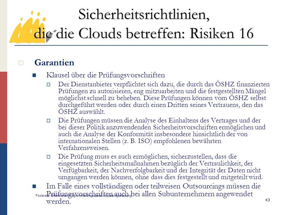 Sicherheitsrichtlinien, die die Clouds betreffen: Risiken 16