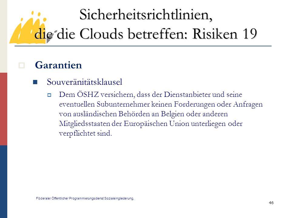 Sicherheitsrichtlinien, die die Clouds betreffen: Risiken 19