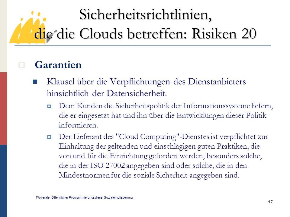 Sicherheitsrichtlinien, die die Clouds betreffen: Risiken 20