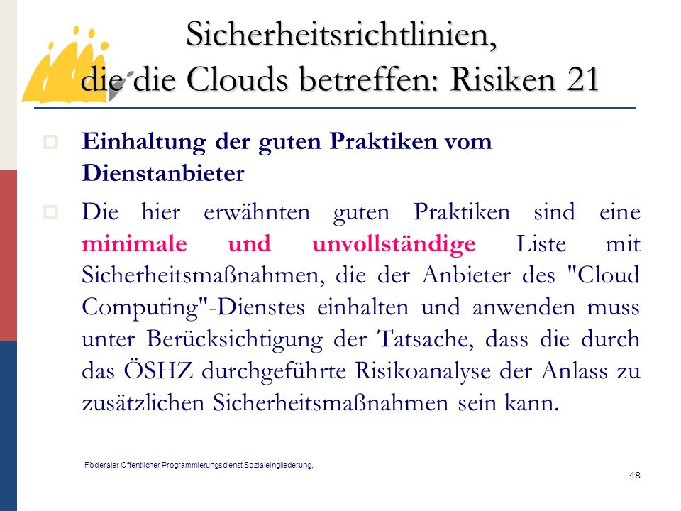 Sicherheitsrichtlinien, die die Clouds betreffen: Risiken 21