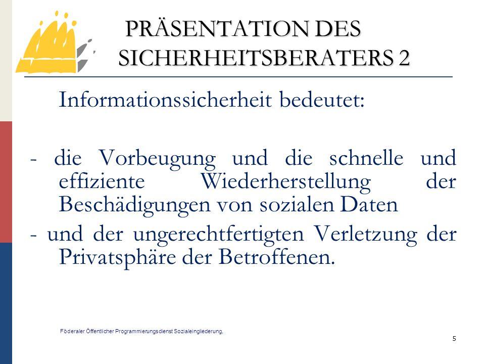 PRÄSENTATION DES SICHERHEITSBERATERS 2