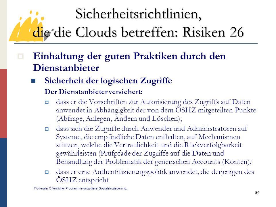 Sicherheitsrichtlinien, die die Clouds betreffen: Risiken 26