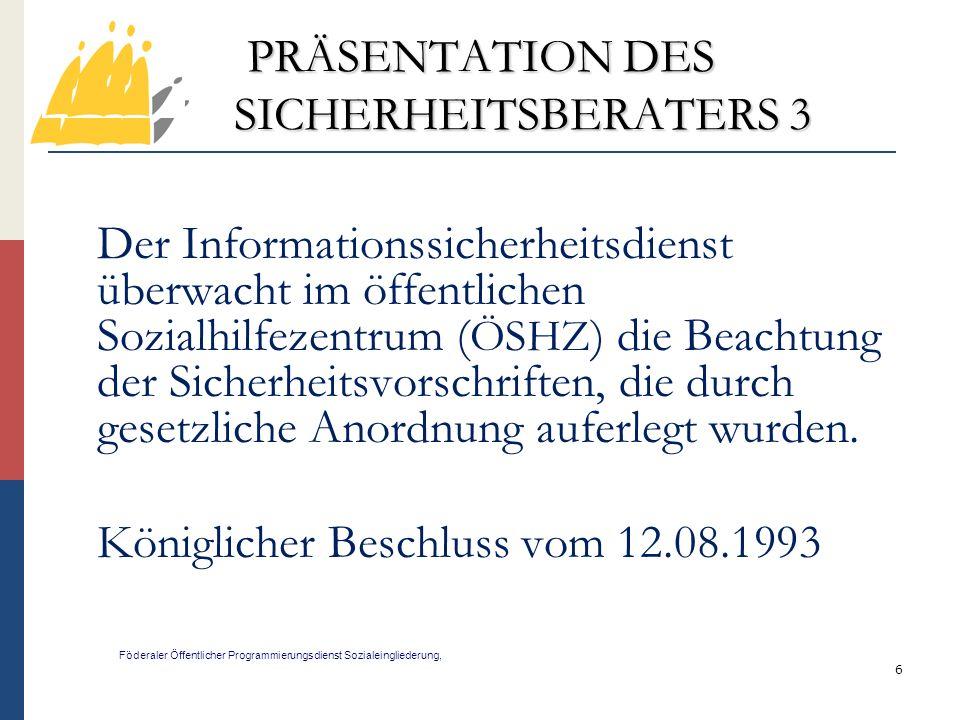 PRÄSENTATION DES SICHERHEITSBERATERS 3