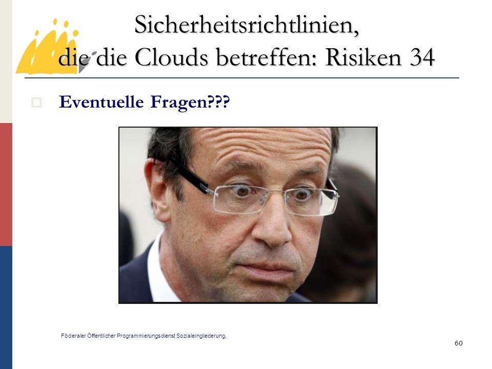 Sicherheitsrichtlinien, die die Clouds betreffen: Risiken 34