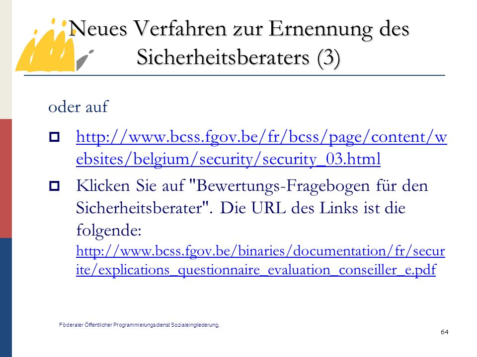 Neues Verfahren zur Ernennung des Sicherheitsberaters (3)