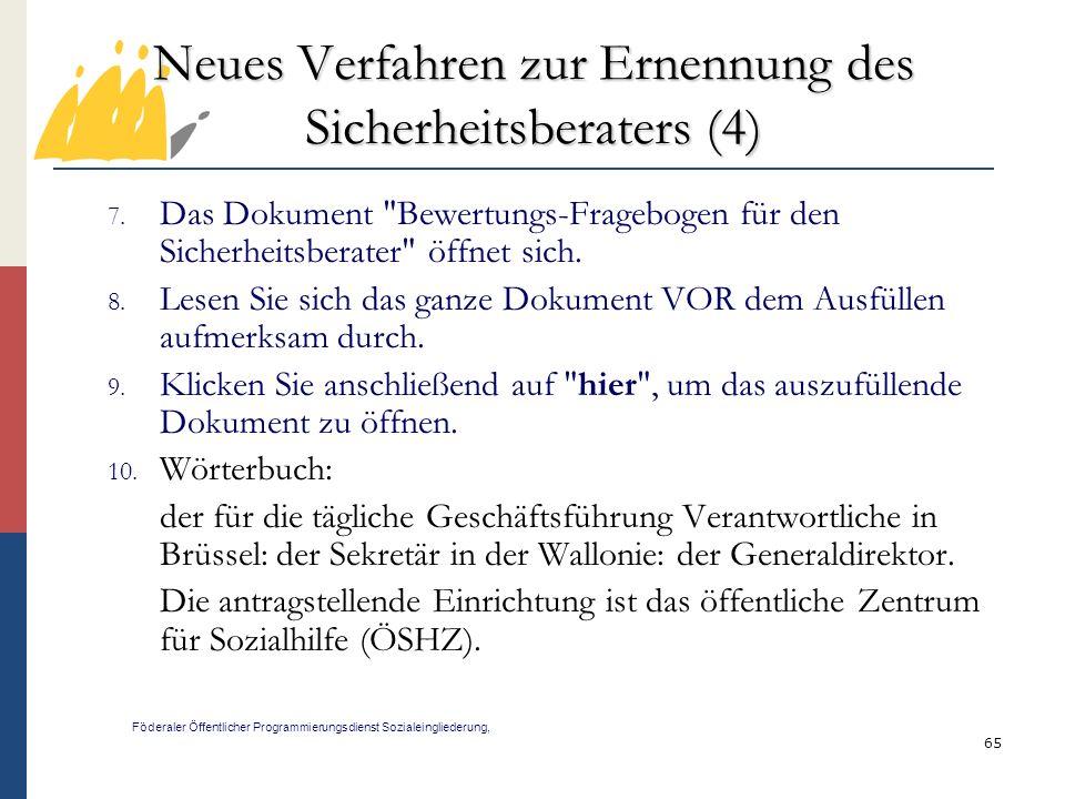 Neues Verfahren zur Ernennung des Sicherheitsberaters (4)