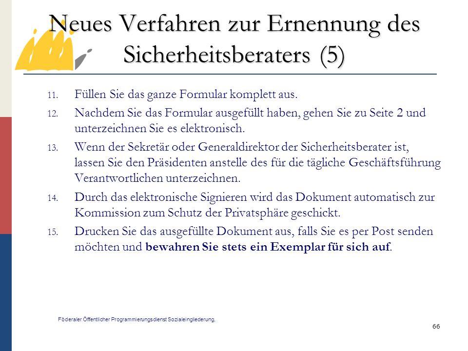Neues Verfahren zur Ernennung des Sicherheitsberaters (5)