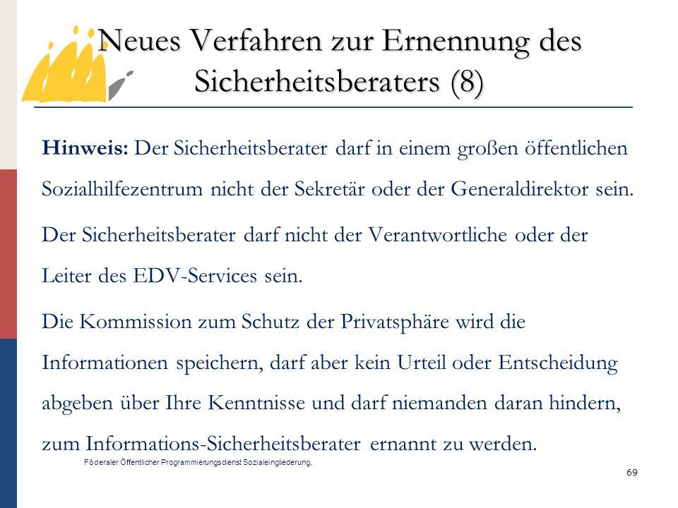 Neues Verfahren zur Ernennung des Sicherheitsberaters (8)