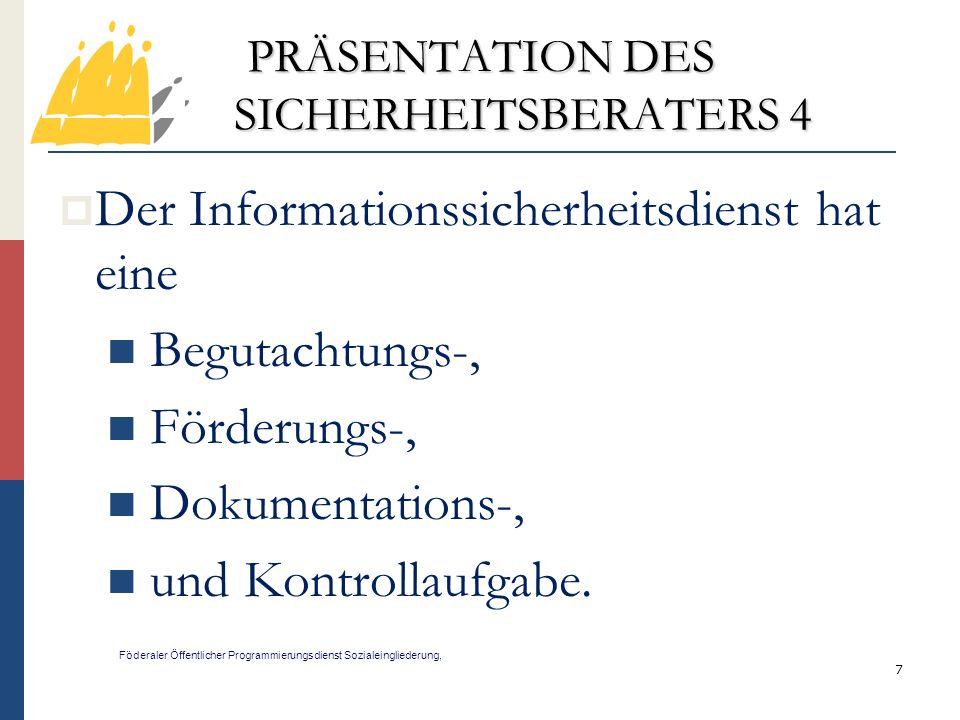 PRÄSENTATION DES SICHERHEITSBERATERS 4