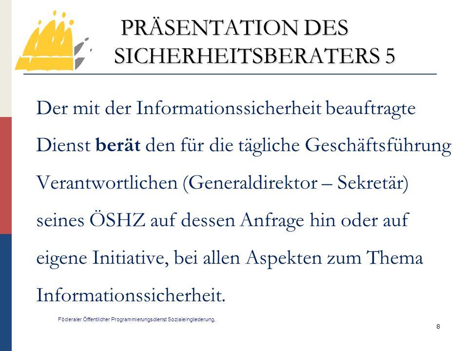 PRÄSENTATION DES SICHERHEITSBERATERS 5