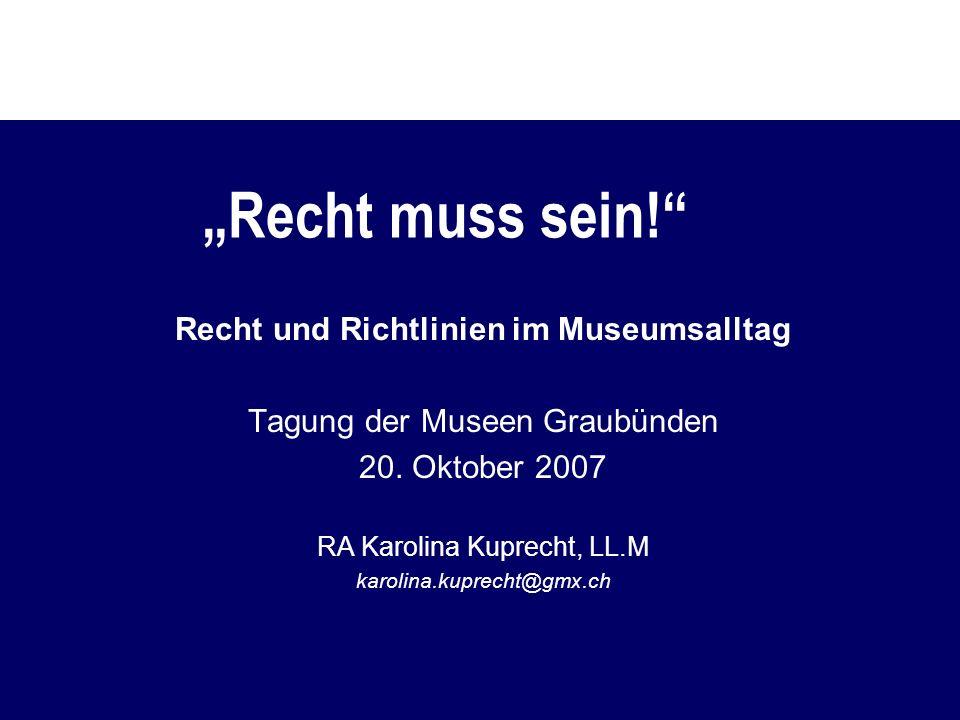 Recht und Richtlinien im Museumsalltag