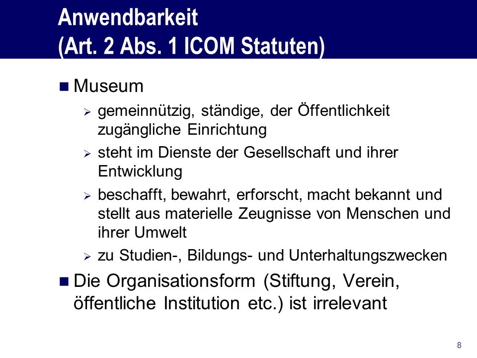 Anwendbarkeit (Art. 2 Abs. 1 ICOM Statuten)