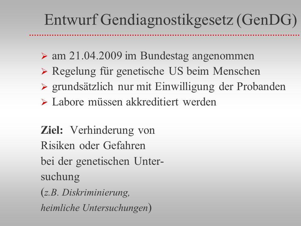 Entwurf Gendiagnostikgesetz (GenDG)